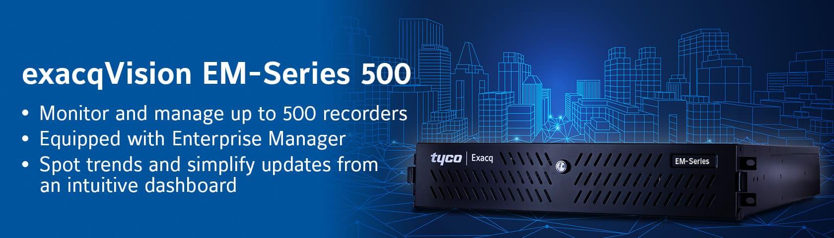 exacqVision EM Series 500